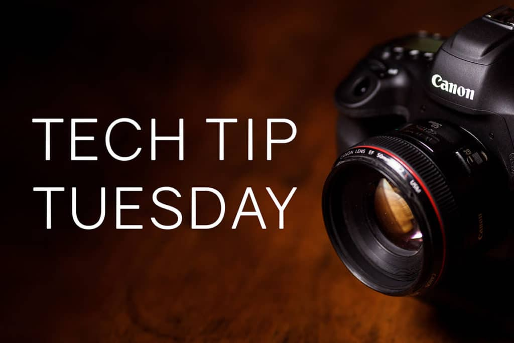 Introducing – Tech Tip Tuesday