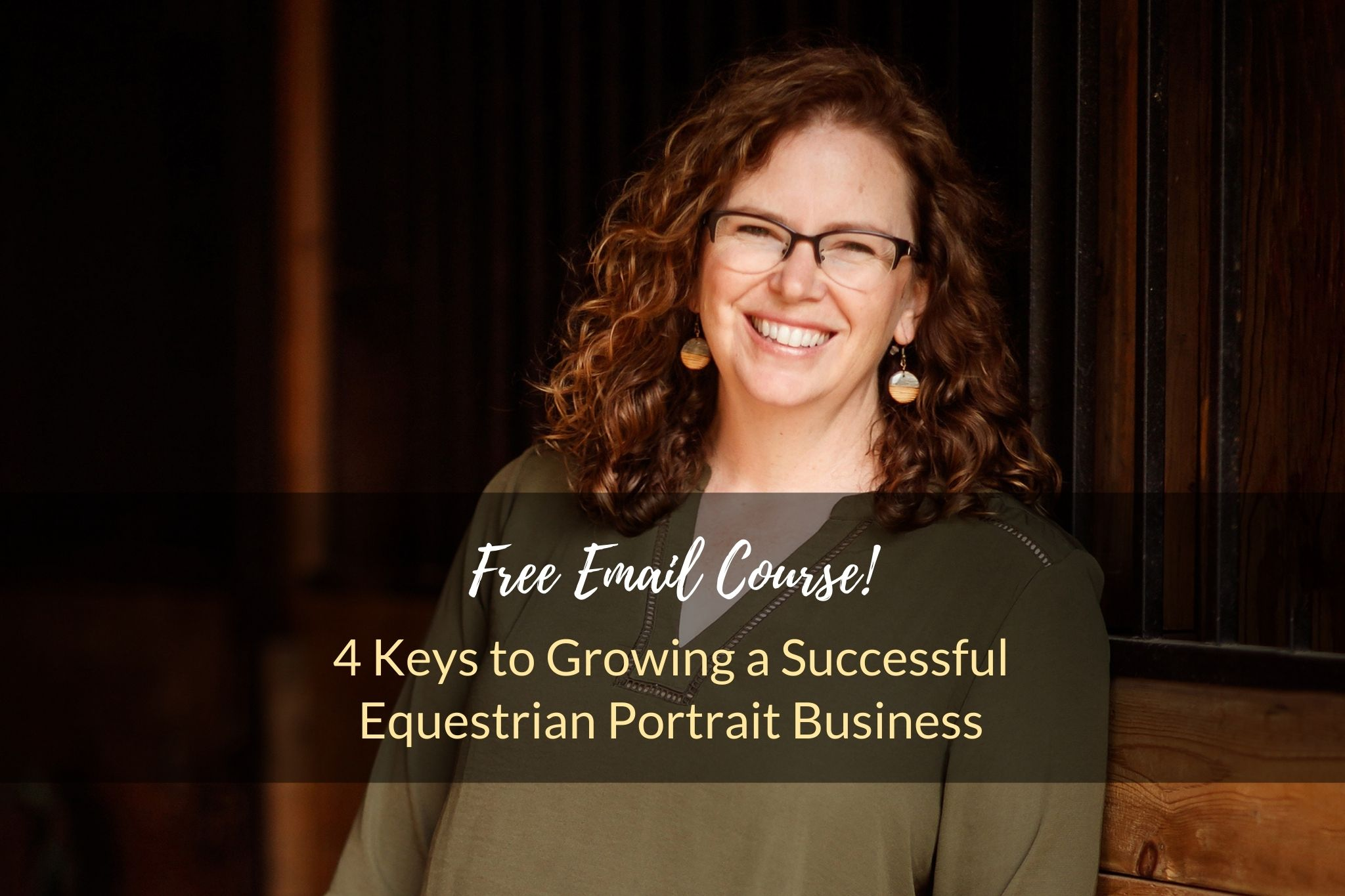 Free Email Course! Four Keys to Growing a Successful Equestrian Portrait Business