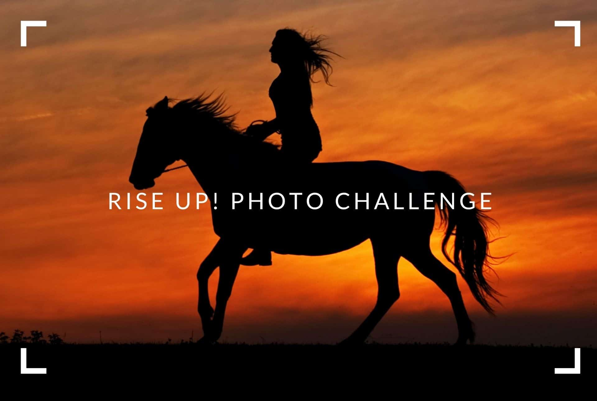 Announcing the Rise Up! Photography Challenge!